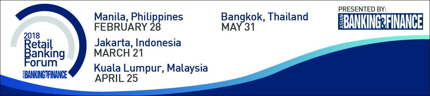 2018 Asian Banking & Finance Retail Banking Forum - Kuala Lumpur Leg