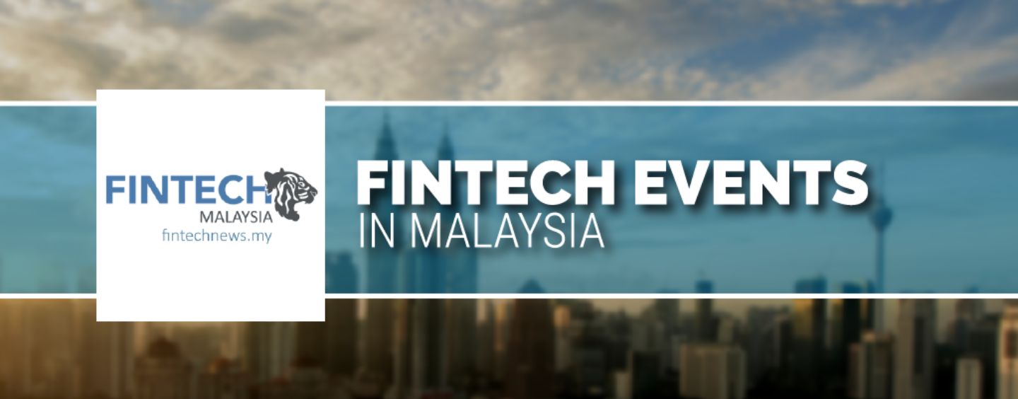 Fintech Events in Malaysia
