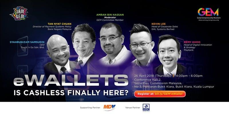 Let's Jam @GEM20- eWallets - Is cashless finally here?