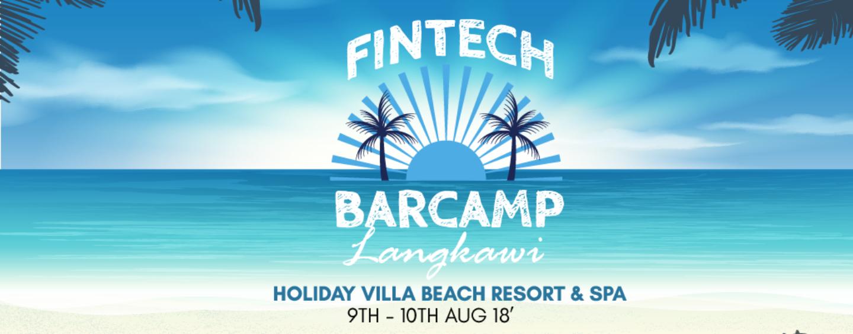 Fintech Barcamp @ Langkawi