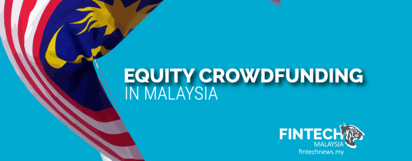 How is Malaysia's Equity Crowdfunding Scene Doing in 2019?