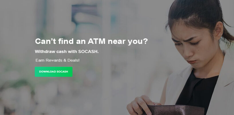 SoCash's Latest Partnership to Enable ATM-Free Cash Withdrawals at 10,000 Location