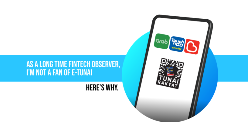 As a Long Time Fintech Observer, I'm Not a Fan of e-Tunai — Here's Why
