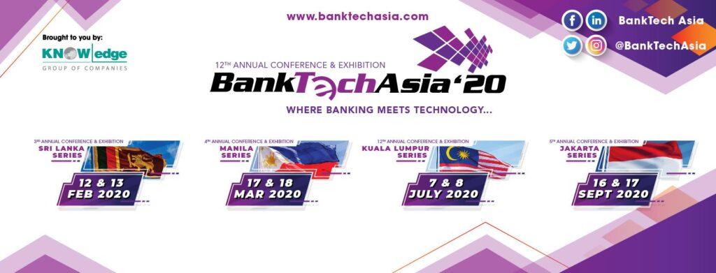 BankTech Asia 2020 – Kuala Lumpur