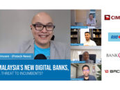 Malaysia's Incumbent Banks Gears up for the Entry of New Digital Banks